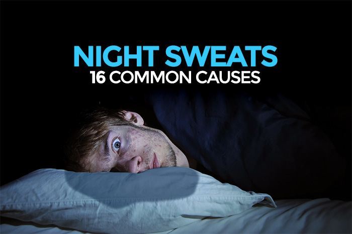 Night Sweats : Common Causes