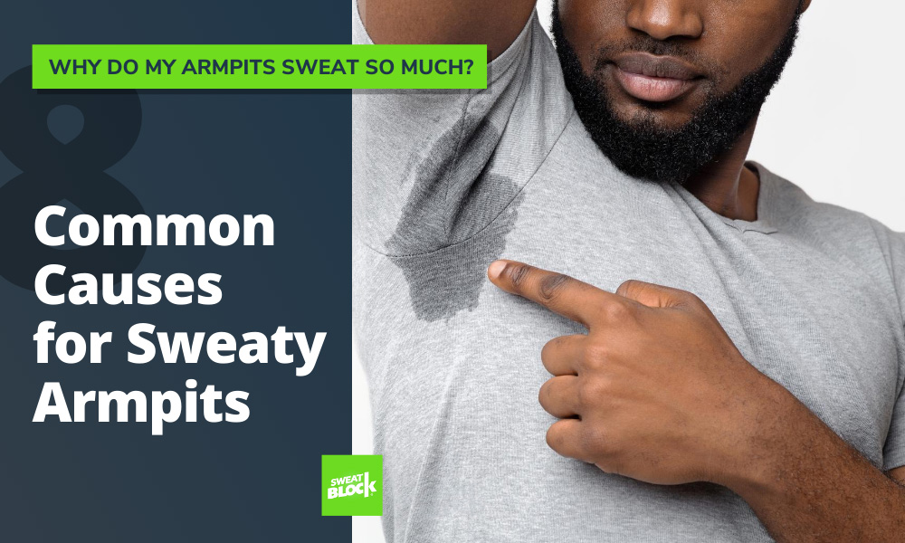 sweat armpit causes